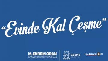 """Çeşme Belediyesi'nden Videolu """"Evinde Kal Çeşme"""" Çağrısı"""
