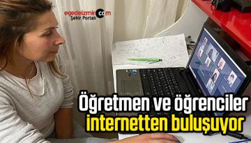 Öğretmen ve öğrenciler internetten buluşuyor