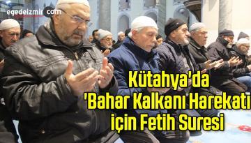 Kütahya'da 'Bahar Kalkanı Harekatı' için Fetih Suresi