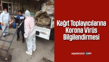 Kağıt Toplayıcılarına Korona Virüs Bilgilendirmesi