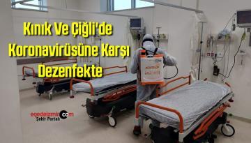 Kınık Ve Çiğli'de Koronavirüsüne Karşı Dezenfekte