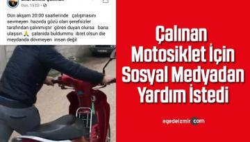 Çalınan Motosiklet İçin Sosyal Medyadan Yardım İstedi