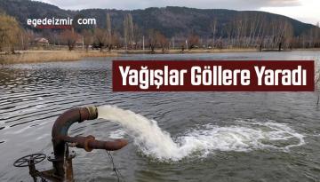 İzmir'in Ödemiş İlçesinde Yağışlar Göllere Yaradı