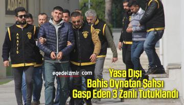 Yasa Dışı Bahis Oynatan Şahsı Gasp Eden 3 Zanlı Tutuklandı