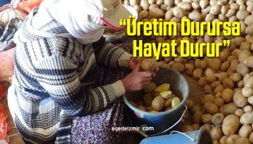 """Üretim Durursa Hayat Durur"" Dedi Patates Ekimine Devam Etti"