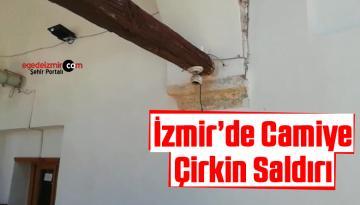 İzmir'in Seferihisar İlçesinde Camiye Çirkin Saldırı