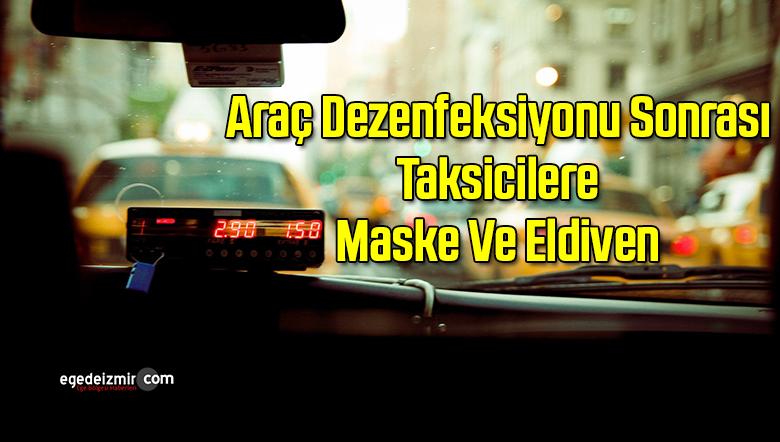 İzmirli Taksicilere Maske Ve Eldiven