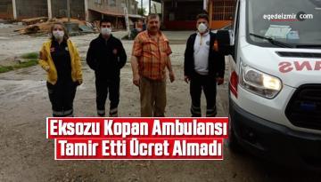 Eksozu kopan ambulansı tamir etti, ücret almadı