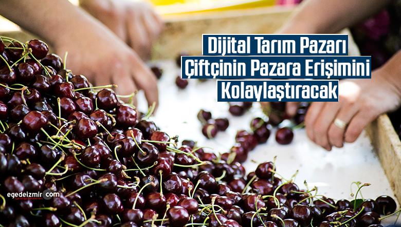 Dijital Tarım Pazarı Çiftçinin Pazara Erişimini Kolaylaştıracak