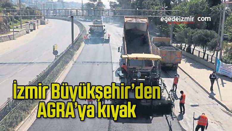 İzmir Büyükşehir'den AGRA'ya kıyak