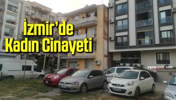 İzmir'in Karşıyaka ilçesinde Kadın Cinayeti