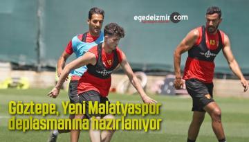 Göztepe, Yeni Malatyaspor deplasmanına hazırlanıyor