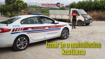 İzmir'in o mahallesine kısıtlama