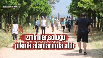 İzmirliler, soluğu piknik alanlarında aldı