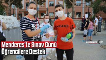 Menderes'te Sınav Günü öğrencilere Destek