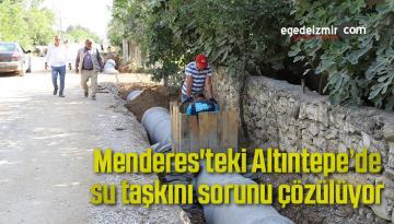 Menderes'teki Altıntepe'de su taşkını sorunu çözülüyor