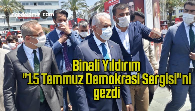 """Binali Yıldırım """"15 Temmuz Demokrasi Sergisi""""ni gezdi"""