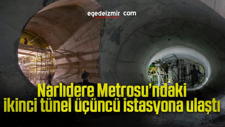 Narlıdere Metrosu'ndaki ikinci tünel üçüncü istasyona ulaştı