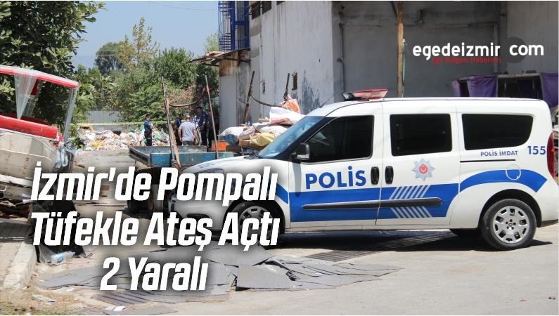İzmir'de Pompalı Tüfekle Ateş Açtı: 2 Yaralı