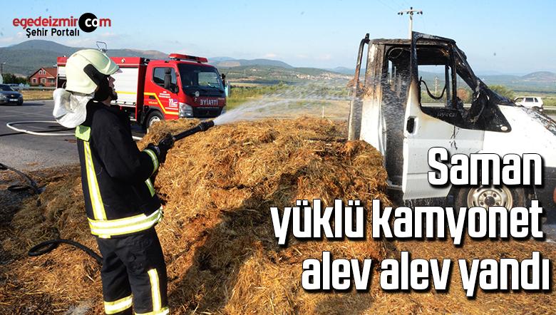 Saman yüklü kamyonet alev alev yandı