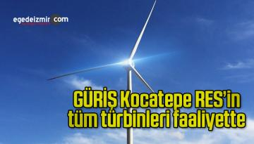 GÜRİŞ Kocatepe RES'in tüm türbinleri faaliyette