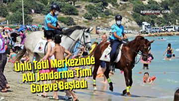 Ünlü tatil merkezinde Atlı Jandarma Timi göreve başladı