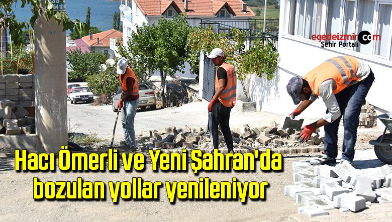 Hacı Ömerli ve Yeni Şahran'da bozulan yollar yenileniyor