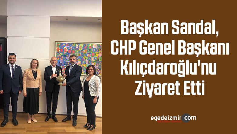 Başkan Sandal, CHP Genel Başkanı Kılıçdaroğlu'nu ziyaret etti