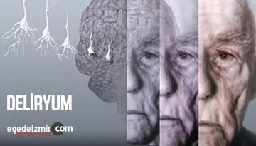 Psikiyatrik ve nörolojik hastalıklar sonucunda beyinde ortaya çıkan işlev bozukluğu: Deliryum