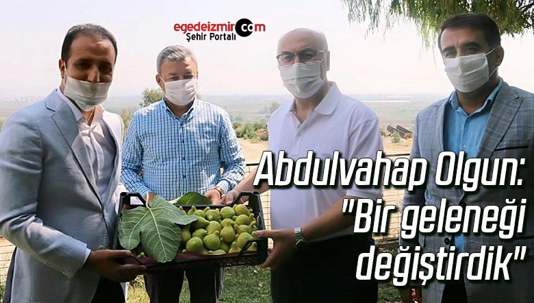 """Abdulvahap Olgun: """"Bir geleneği değiştirdik"""""""