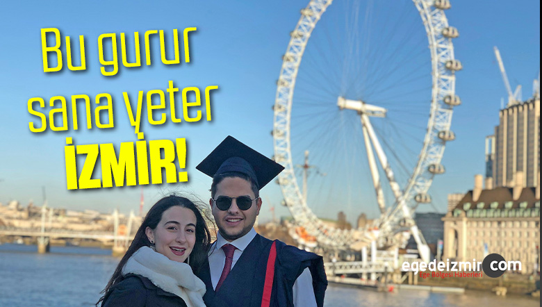 Bu gurur sana yeter İzmir! İzmir'den Londra'ya uzanan başarı