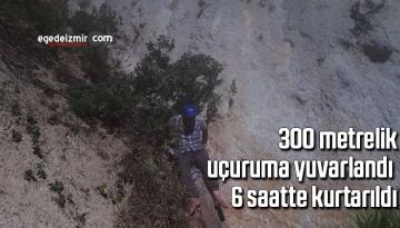 300 metrelik uçuruma yuvarlandı 6 saatte kurtarıldı