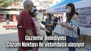 Gaziemir Belediyesi, Çözüm Noktası ile vatandaşa ulaşıyor