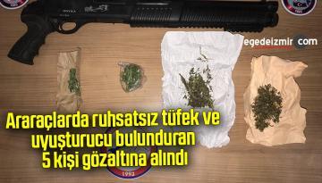Araraçlarda ruhsatsız tüfek ve uyuşturucu bulunduran 5 kişi gözaltına alındı