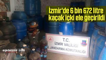 İzmir'de 6 bin 672 litre kaçak içki ele geçirildi
