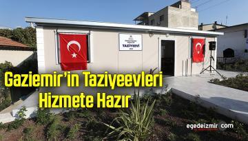 Gaziemir'in taziyeevleri hizmete hazır