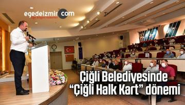 """Çiğli Belediyesinde """"Çiğli Halk Kart"""" dönemi"""