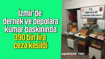 İzmir'de dernek ve depolara kumar baskınında 390 bin lira ceza kesildi