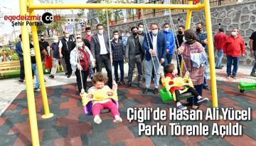 Çiğli'de Hasan Ali Yücel Parkı törenle açıldı