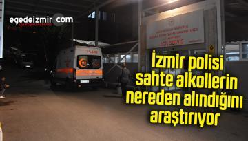 İzmir polisi sahte alkollerin nereden alındığını araştırıyor