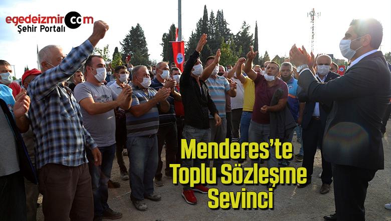 Menderes'te toplu sözleşme sevinci