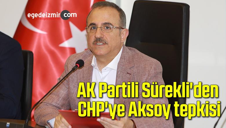 """Sürekli: """"Bu zihniyete 2024'te İzmirliler hak ettiği yanıtı verecektir!"""""""