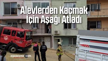 Alevlerden Kaçmak için Balkondan Aşağı Atladı