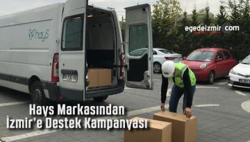 Hays Markasından İzmir'e Destek Kampanyası