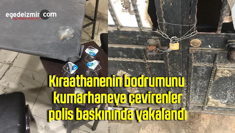 Kıraathanenin bodrumunu kumarhaneye çevirenler, polis baskınında yakalandı