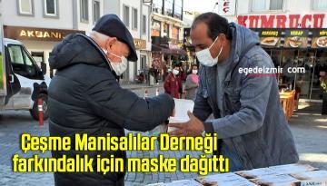 Çeşme Manisalılar Derneği farkındalık için maske dağıttı