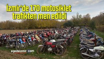İzmir'de 170 motosiklet trafikten men edildi