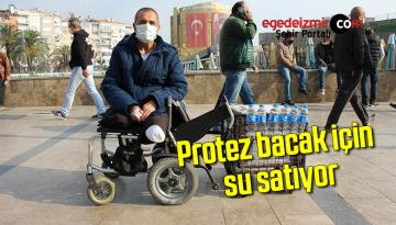 Protez bacak için su satıyor