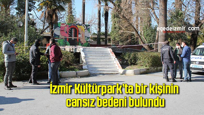 İzmir Kültürpark'ta bir kişinin cansız bedeni bulundu