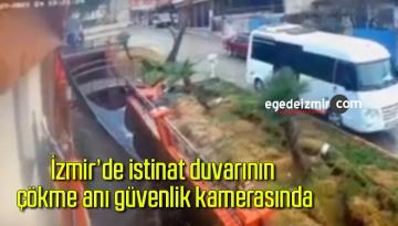 İzmir'de istinat duvarının çökme anı güvenlik kamerasında